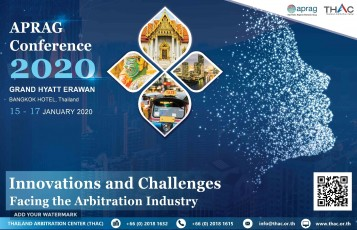 "APRAG-Conference-2020-""Innovations-and-Challenges-Facing-the-Arbitration-Industry""-16th-–-17th-January-2020-at-Grand-Hyatt-Erawan-Bangkok"