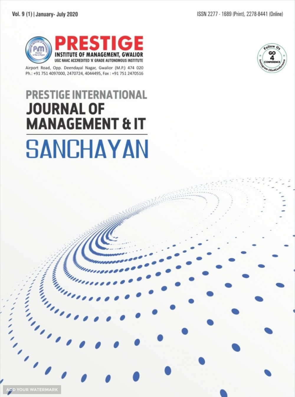 CALL FOR PAPERS Prestige International Journal of Management & IT- Sanchayan